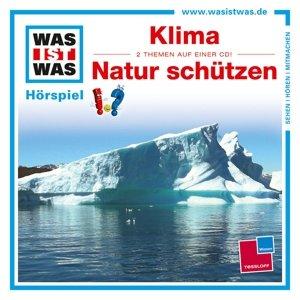 Was ist was Hörspiel-CD: Klima / Natur schützen