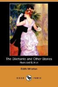 The Dilettante and Other Stories (Illustrated Edition) (Dodo Pre