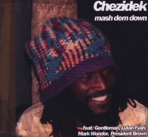Chezidek: Mash Dem Down