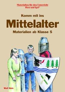 Komm mit ins Mittelalter