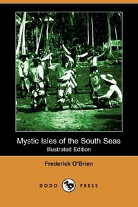 MYSTIC ISLES OF THE SOUTH SEAS