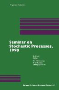 Seminar on Stochastic Processes, 1990