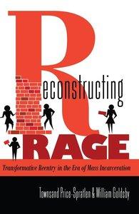 Reconstructing Rage