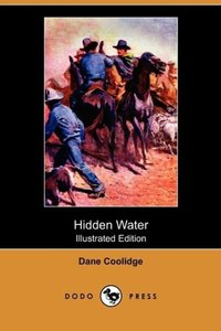 Hidden Water (Illustrated Edition) (Dodo Press)