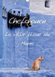 Chefchauen, la ville bleue du Maroc (Calendrier mural 2015 DIN A