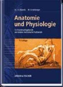 Anatomie und Physiologie für Krankenpflegeberufe sowie andere me
