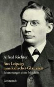 Aus Leipzigs musikalischer Glanzzeit