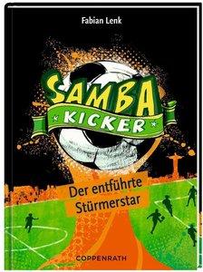 Samba Kicker 04: Der entführte Stürmerstar