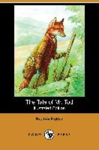 The Tale of Mr. Tod (Illustrated Edition) (Dodo Press)