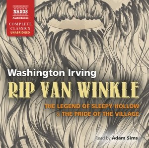 Rip Van Winkle, the Legend of Sleepy Hollow and the Pride of the