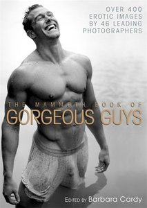 The Mammoth Book of Gorgeous Guys
