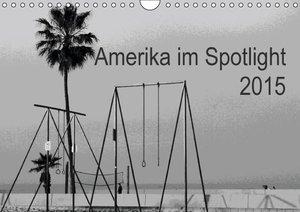 Zannini, P: Amerika im Spotlight (Wandkalender 2015 DIN A4 q