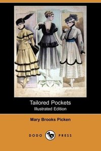 Tailored Pockets (Illustrated Edition) (Dodo Press)