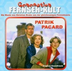 Generation Fernseh-Kult Patrik Pacard