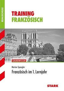Training Französisch Grundwissen. Französisch im 1. Lernjahr