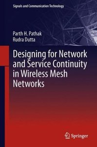 Designing for Network and Service Continuity in Wireless Mesh Ne