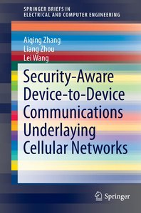 Security-Aware Device-to-Device Communications Underlaying Cellu