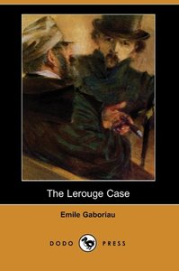 The Lerouge Case (Dodo Press)
