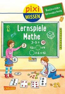 Pixi Wissen 99: VE 5 Basiswissen Grundschule: Lernspiele Mathe
