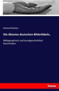 Die ältesten deutschen Bilderbibeln,