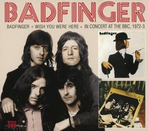 Badfinger+Wish You Were Here+In Concert At The