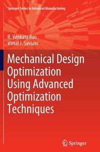 Mechanical Design Optimization Using Advanced Optimization Techn