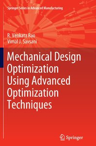 Mechanical Design Optimization Using Advanced Optimization Techn