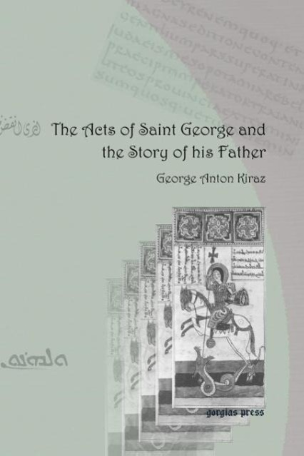 The Acts of Saint George and the Story of His Father - zum Schließen ins Bild klicken