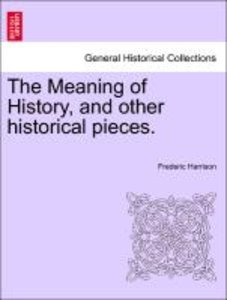 The Meaning of History, and other historical pieces.