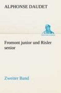 Fromont junior und Risler senior - Band 2