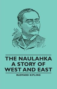 The Naulahka - A Story of West and East