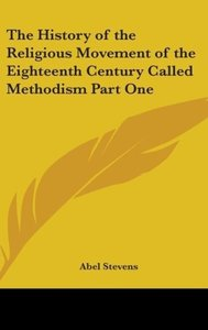 The History of the Religious Movement of the Eighteenth Century