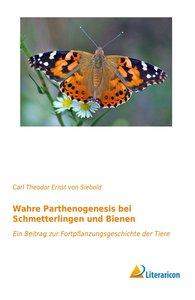 Wahre Parthenogenesis bei Schmetterlingen und Bienen