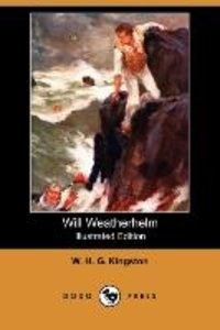 Will Weatherhelm (Illustrated Edition) (Dodo Press)
