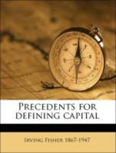 Precedents for defining capital