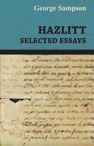 Hazlitt - Selected Essays