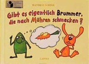Gibt es eigentlich Brummer, die nach Möhren schmecken?