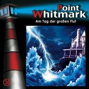 Point Whitmark 24. Am Tag der großen Flut