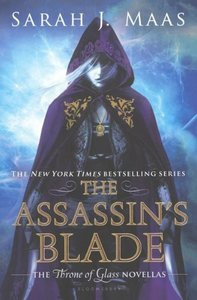 The Assassin\'s Blade: The Throne of Glass Novellas