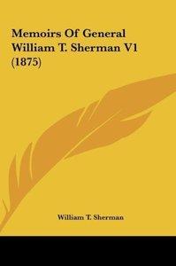 Memoirs Of General William T. Sherman V1 (1875)