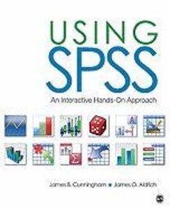 Using SPSS: An Interactive Hands-On Approach
