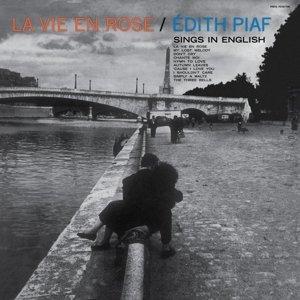 La Vie En Rose: Edith Piaf Sings In