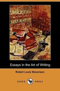 Essays in the Art of Writing (Dodo Press)