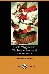 Uncle Wiggily and Old Mother Hubbard (Illustrated Edition) (Dodo