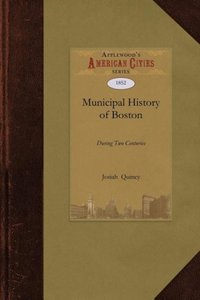 Municipal History of Boston