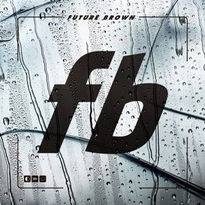 Future Brown (LP+MP3)