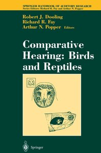 Comparative Hearing: Birds and Reptiles