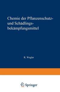 Chemie der Pflanzenschutz- und Schädlingsbekämpfungsmittel