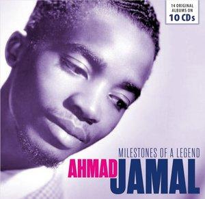 Ahmad Jamal-Milestones Of A Legend