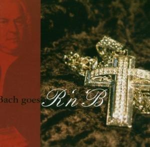 Bach Goes R'n'b